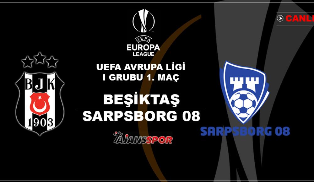 Beşiktaş - Sarpsborg (Canlı Skor)