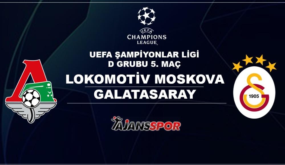 Lokomotiv Moskova - Galatasaray (Canlı Skor)