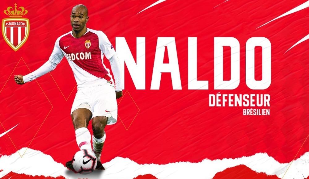 Monaco, Brezilyalı savunma oyuncusu Naldo'yu renklerine bağladı