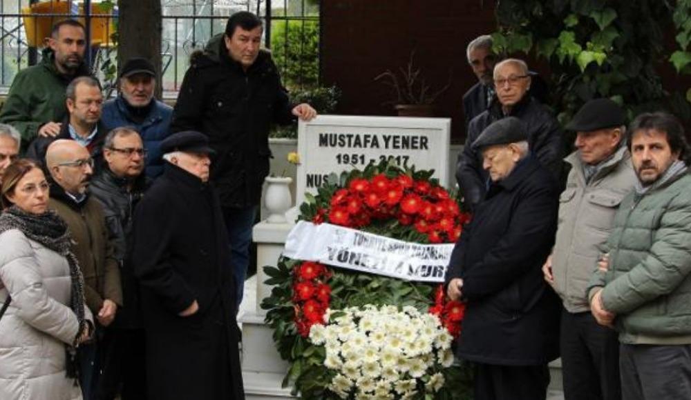 Mustafa Yener kabri başında anıldı