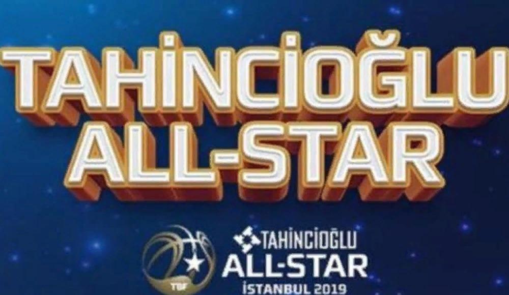 Tahincioğlu All-Star 2019'da üçlükçüler belli oldu!